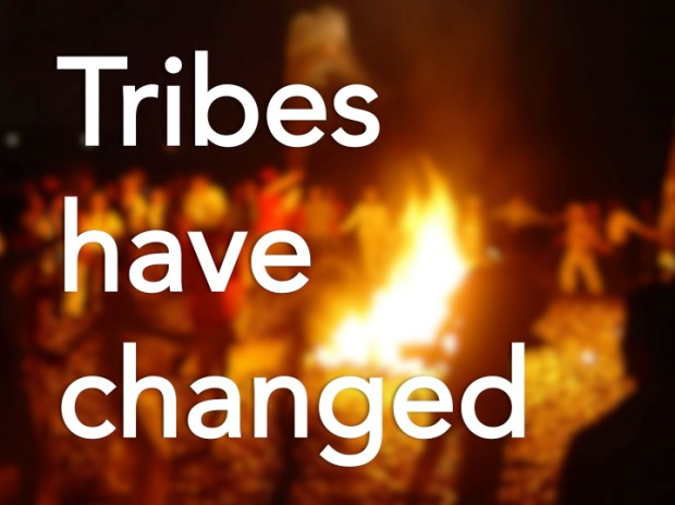 Tribes have changes