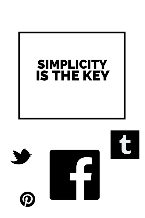 Simplicity is the key
